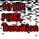 10 HD Pixel Matte Transitions - VideoHive Item for Sale