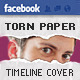 Torn Paper Facebook Timeline Cover - GraphicRiver Item for Sale
