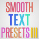 Smooth Text Presets III - VideoHive Item for Sale