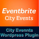 Evenbrite City Events Plugin - CodeCanyon Item for Sale