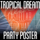 Tropical Dreams Party Poster - GraphicRiver Item for Sale