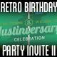 Retro Birthday Party Invite II - GraphicRiver Item for Sale