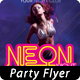Neon Party Poster/Flyer Template - GraphicRiver Item for Sale