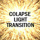 COLAPSE LIGHT TRANSITION - VideoHive Item for Sale