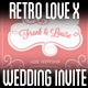 Retro Love Wedding Invite X - GraphicRiver Item for Sale