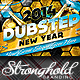 Download Happy New Year's Eve Dubstep Edition Flyer from GraphicRiver