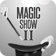 Magic Show II - VideoHive Item for Sale
