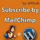 Subscribe by MailChimp: WordPress Plugin - CodeCanyon Item for Sale