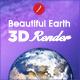 Beautiful Earth 3D Renders - 3DOcean Item for Sale