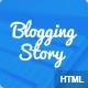 Blogging story HTML5 Blog template - ThemeForest Item for Sale