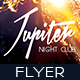Jupiter Night Club Party Flyer - GraphicRiver Item for Sale