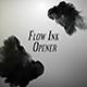 Flow Ink Opener - VideoHive Item for Sale