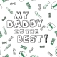 Father's Day Card. My Daddy is the Best - GraphicRiver Item for Sale