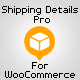 Shipping Details Pro Plugin for WooCommerce - CodeCanyon Item for Sale