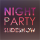 Night Party Slideshow - VideoHive Item for Sale