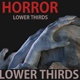 Horror Lower Thirds - VideoHive Item for Sale