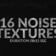 16 Noise Textures Pack - VideoHive Item for Sale