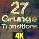 Grunge Transitions - Pack of 27 - 4K - VideoHive Item for Sale