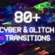 Cyber Glitch Transitions - VideoHive Item for Sale